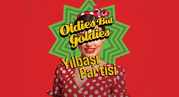 Oldies But Goldies Yılbaşı Partisi