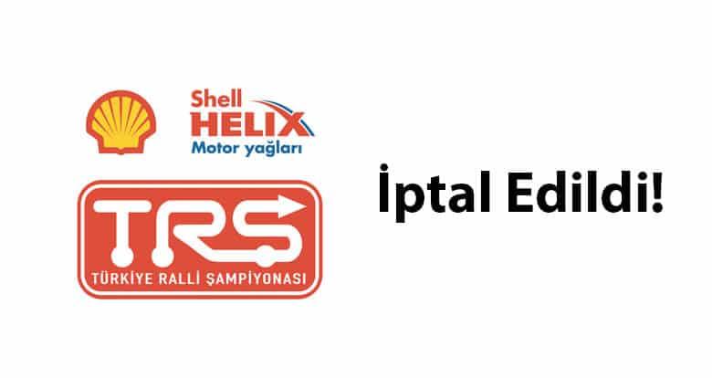 Shell Helix'20 Türkiye Ralli Şampiyonası İptal Edildi