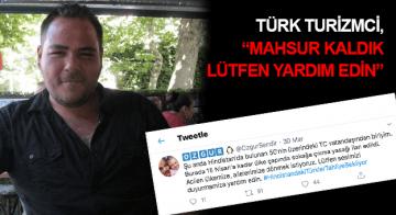 Hindistan'da Mahsur Kalan Türkler, Tahliye Edilmek İstiyor