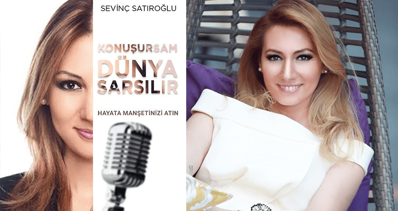 """Röportaj Sevinç Satıroğlu: """"Hayata manşetinizi atın"""""""