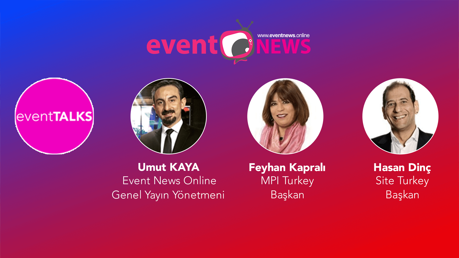Site Turkey ve MPI Turkey, Event News'in Konuğu Oldu