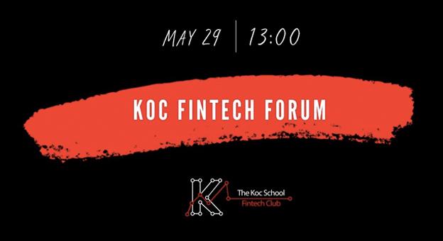 Koç Fintech Forum, Küresel Finansın Yeni Normalini Ele Alıyor