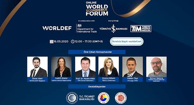World E-Commerce Forum bu yıl ücretsiz yapılacak