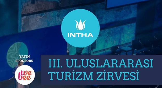 INTHA 3.Uluslararası Turizm Zirvesi 27 Haziran'da