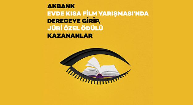 Akbank Evde Kısa Film Yarışması sonuçlandı