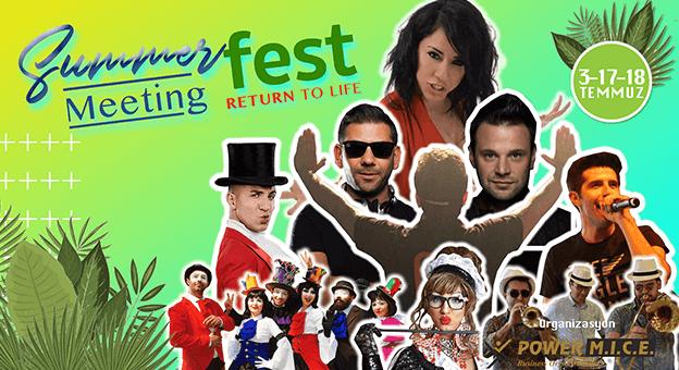 Summer Meeting Fest'in ilki gerçekleşti