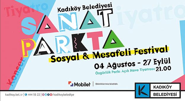 """""""Sosyal ve Mesafeli"""" Festival Kadıköy'de Başlıyor"""