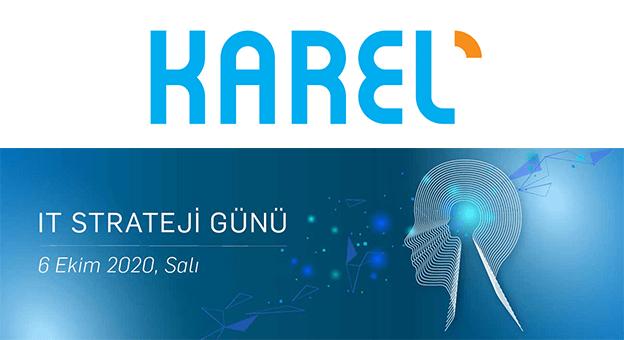 Karel, IT Strateji Günü'nü 6 Ekim'de Gerçekleştiriyor