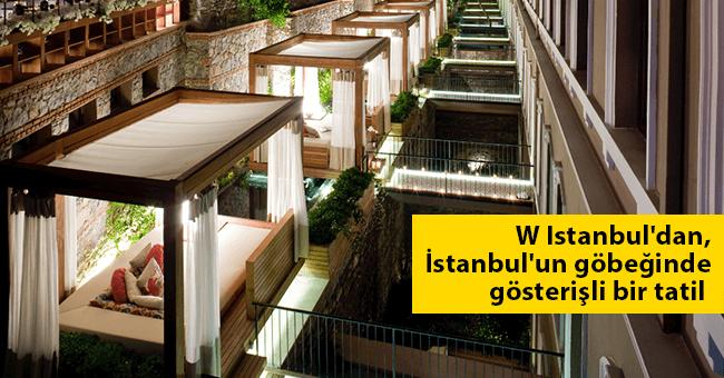 W Istanbul'dan, İstanbul'un göbeğinde gösterişli bir tatil