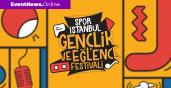 Spor İstanbul Gençlik ve Eğlence Festivali 19 Mayıs'ta başlıyor